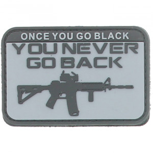 "Grey & Black Once You Go Black You Never Go Back M4 Rifle Hook & Loop PVC Patch 3"" x 2"""