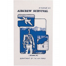 Air Force Aircrew Survival Manual AF 64-5